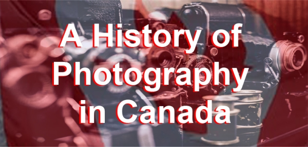 A History of Photography in Canada